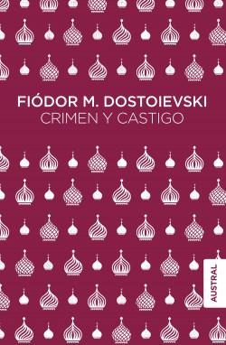Crimen Y Castigo Fiòdor M Dostoievski Planeta De Libros