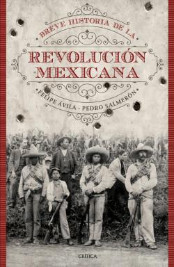 resumen corto de la revolucion mexicana